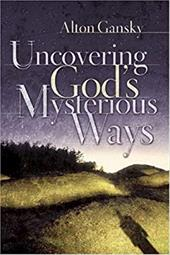Uncovering God's Mysterious Ways 3295653
