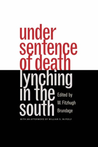 Under Sentence of Death: Lynching in the South 9780807846360