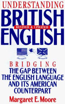 Understanding Beng-Re: Bridging the Gap Between the English Language and Its American Counterpart 9780806519395