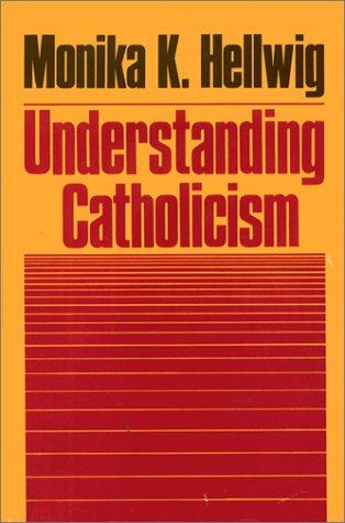 Understanding Catholicism 9780809123841