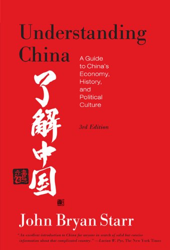 Understanding China: A Guide to China's Economy, History, and Political Culture 9780809016518