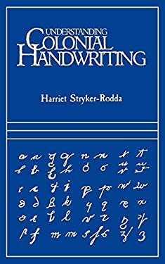 Understanding Colonial Handwriting 9780806311531