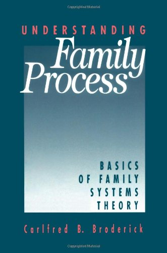 Understanding Family Process: Basics of Family Systems Theory 9780803937789