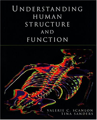 Understanding Human Structure and Function 9780803602366