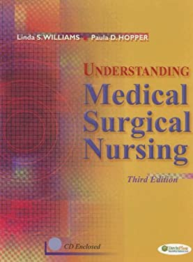 Understanding Medical Surgical Nursing [With CDROM] 9780803614918