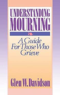 Understanding Mourning 9780806620800