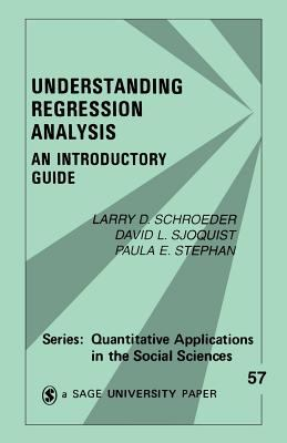 Understanding Regression Analysis: An Introductory Guide 9780803927582
