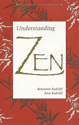 Understanding Zen Understanding Zen 9780804818087