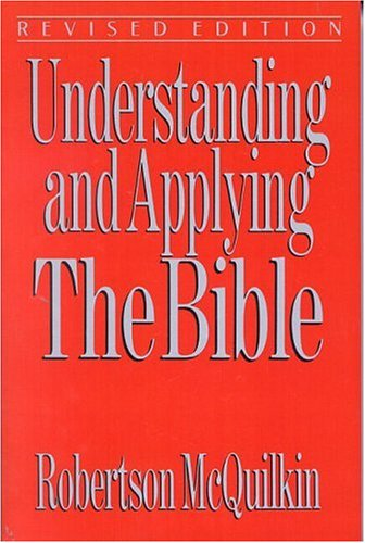 Understanding and Applying the Bible 9780802490919