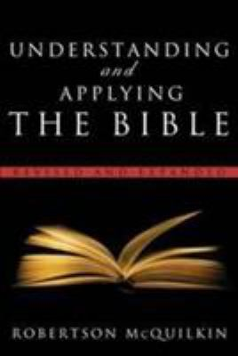 Understanding and Applying the Bible 9780802490926