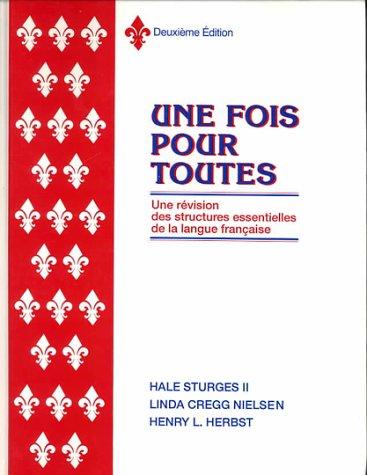 Une Fois Pour Toute (Hardbound) Student Edition