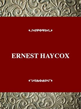 United States Authors Series: Ernest Haycox 9780805738988