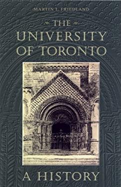 Univ of Toronto a Hist 9780802044297