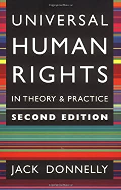 Universal Human Rights in Theory and Practice 9780801487767