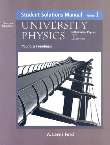 University Physics Student Solutions Manual: With Modern Physics 9780805387773