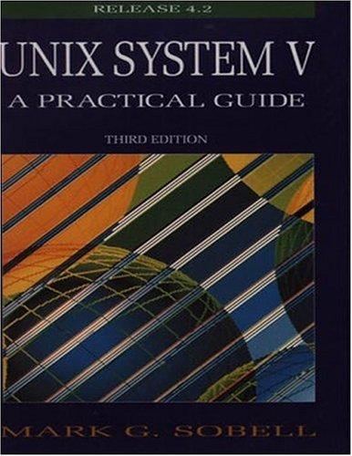 Unix System V: A Practical Guide 9780805375664