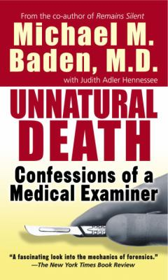 Unnatural Death: Confessions of a Medical Examiner 9780804105996