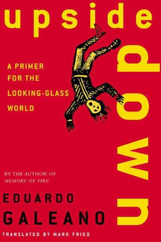 Upside Down: A Primer for the Looking-Glass World 9780805063752