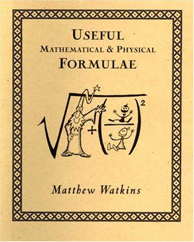 Useful Mathematical and Physical Formulae 9780802713803