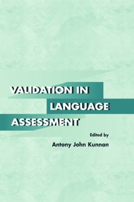 Validation in Language Assessment 9780805827538