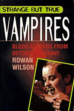 Vampires: Blood Suckers from Beyond the Grave 9780806905754