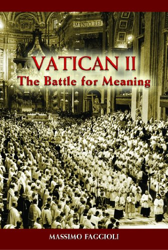 Vatican II: The Battle for Meaning 9780809147502
