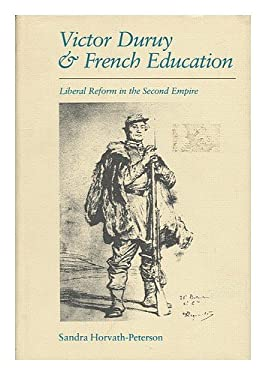 Victor Duruy and French Education: Liberal Reform in the Second Empire