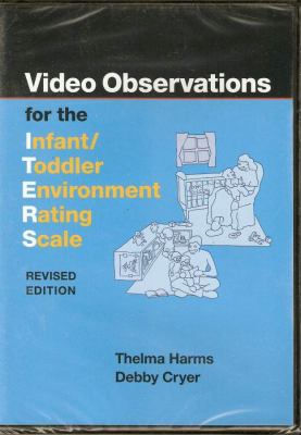 Video Observations for the Infant/Toddler Environment Rating Scale [With Instructor's Guide] 9780807747094