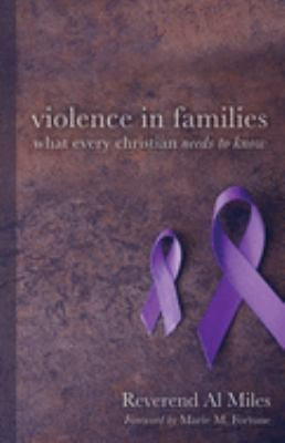 Violence in Families: What Every Christian Needs to Know 9780806642642