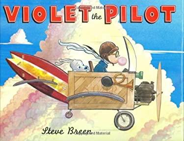 Violet the Pilot 9780803731257