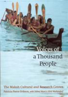 Voices of a Thousand People: The Makah Cultural and Research Center 9780803267565