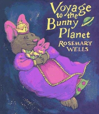 Voyage to the Bunny Planet 9780803711747