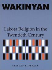 Wakinyan: Lakota Religion in the Twentieth Century 3255890