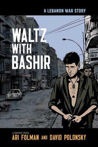 Waltz with Bashir: A Lebanon War Story 9780805086737