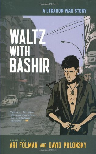 Waltz with Bashir: A Lebanon War Story 9780805088922