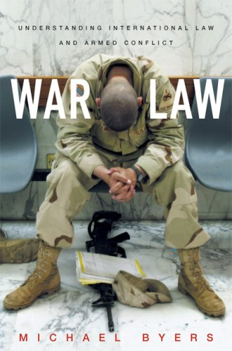 War Law: Understanding International Law and Armed Conflict 9780802142948