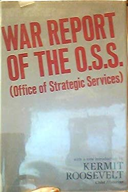 War Report of the OSS (Office of Strategic Services)