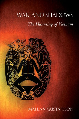 War and Shadows: The Haunting of Vietnam 9780801475016