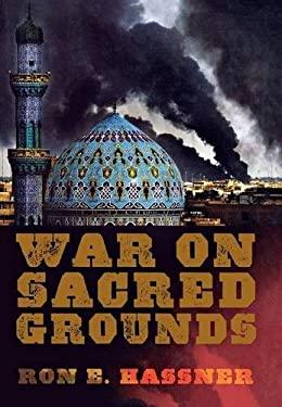 War on Sacred Grounds 9780801448065
