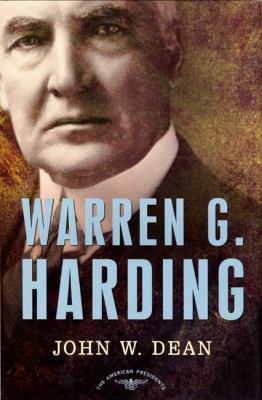 Warren G. Harding: The American Presidents Series: The 29th President, 1921-1923 9780805069563