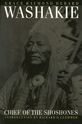 Washakie, Chief of the Shoshones 9780803272781