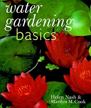 Water Gardening Basics 9780806955759