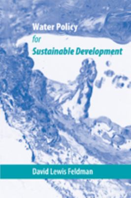 Water Policy for Sustainable Development 9780801885884