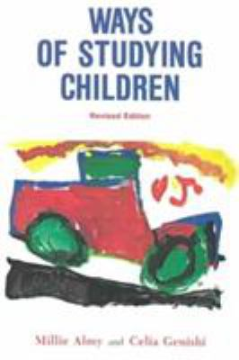 Ways of Studying Children: An Observation Manual for Early Childhood Teachers 9780807725511