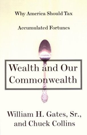 Wealth and Our Commonwealth: Why America Should Tax Accumulated Fortunes 9780807047187