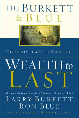 Wealth to Last: Money Essentials for the Second Half of Life 9780805427851