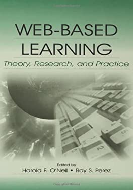 Web-Based Learning: Theory, Research, and Practice 9780805851007