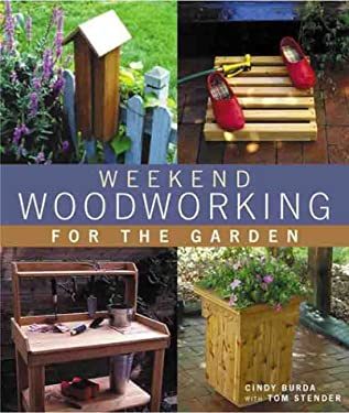 Weekend Woodworking for the Garden 9780806920481