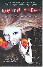 Weird Tales: The Twenty-First Century: Volume One 3361289