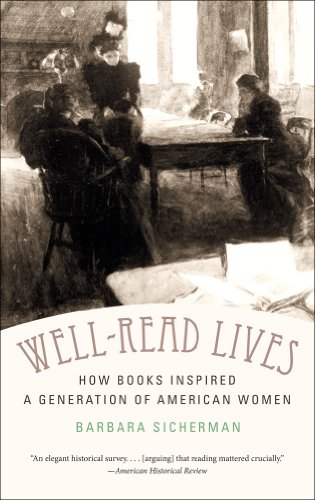 Well-Read Lives: How Books Inspired a Generation of American Women 9780807839096